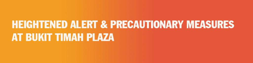 Heightened Alert & Precautionary Measures